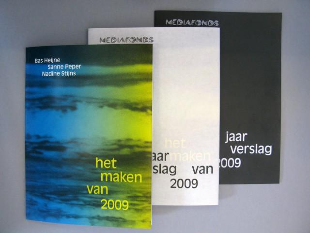 het maken van 2009 - mediafonds annual report 2009